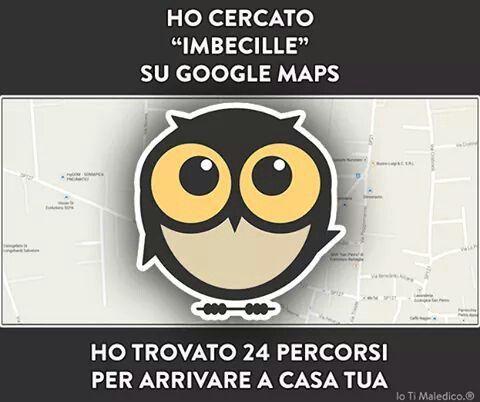 Imbecille su Google Maps