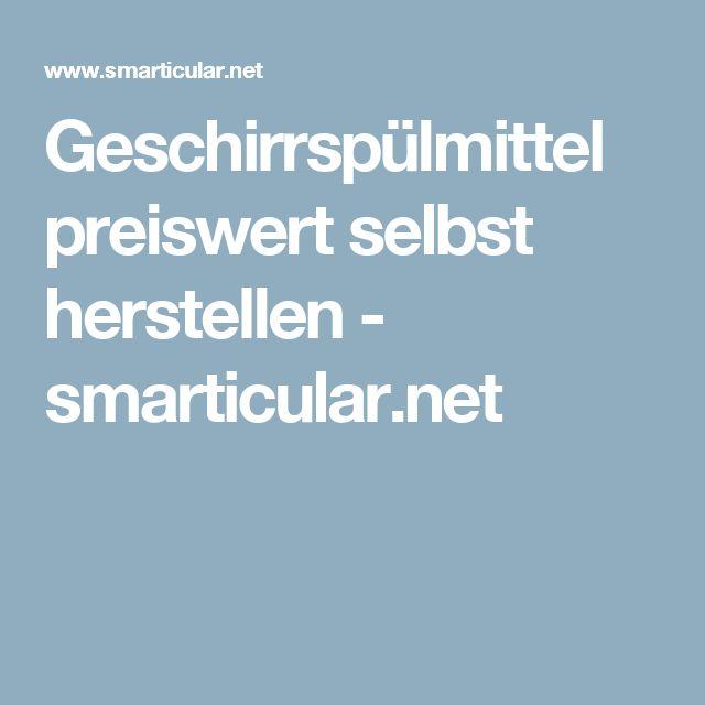 Geschirrspülmittel preiswert selbst herstellen - smarticular.net