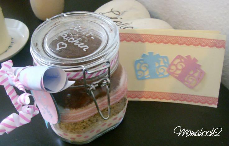 Mamahoch2: Last-Minute-Geschenk Kuchenzutaten im Glas / Kuchen im Glas /