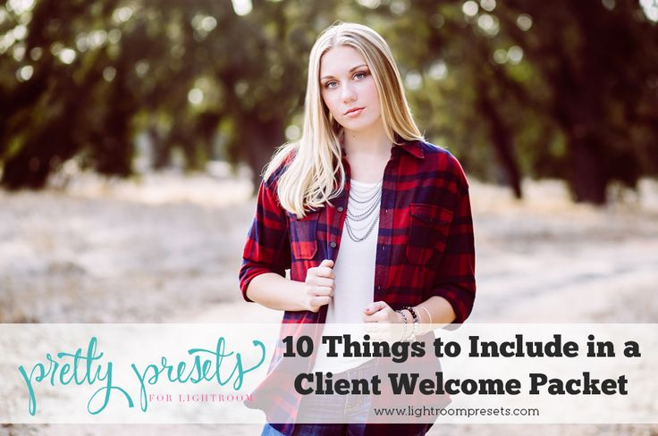10 Things to Include in a Client Welcome Packet. Pretty Presets for Lightroom.