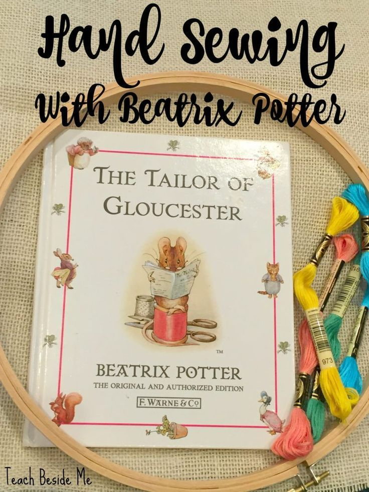 Hand Sewing With Beatrix Potter And The Tailor Of Gloucester Kids