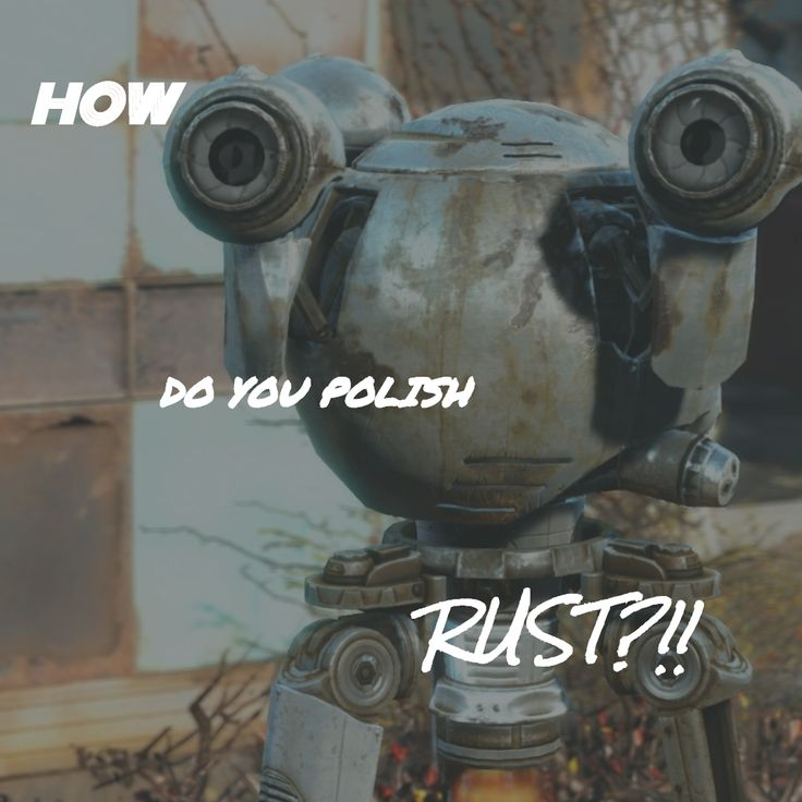 """Boss Fallout Quote #46: """"Nothing gets out nuclear fallout from vinyl wood...And the car! The car! How do you polish RUST?"""" - Codsworth #fallout4 #fallout #codsworth #hillofbunker"""
