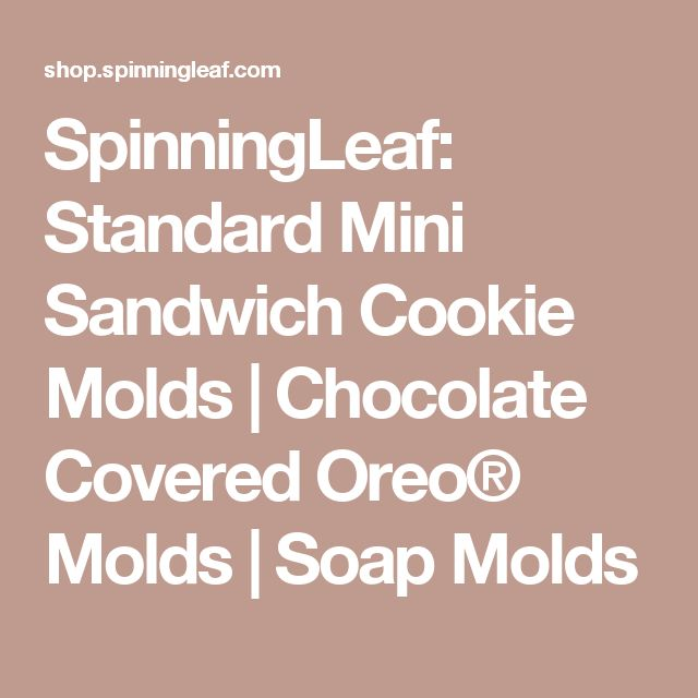 SpinningLeaf: Standard Mini Sandwich Cookie Molds | Chocolate Covered Oreo® Molds | Soap Molds