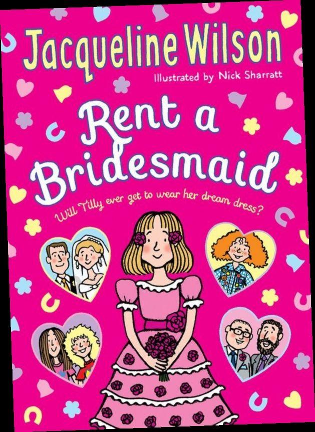 Ebook Pdf Epub Download Rent A Bridesmaid By Jacqueline Wilson Jacqueline Wilson Jacqueline Wilson Books Children S Book Awards