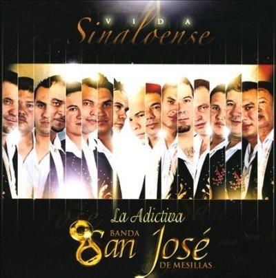 La Adrictiva Banda San Jose De Mesillas - Vida Sinaloense