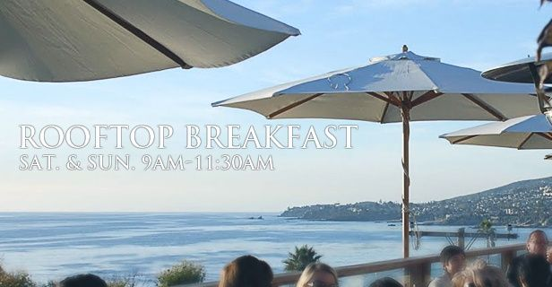 Another Fav to have a 360 view~ In Laguna Beach, The Rooftop Lounge