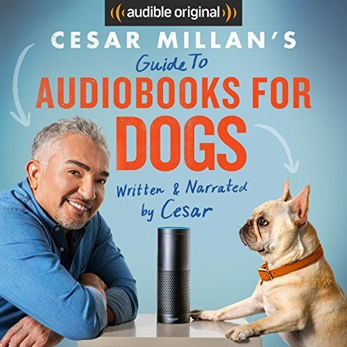 """Another must-listen from my #AudibleApp: """"Cesar Millan's Guide to Audiobooks for Dogs"""" by Cesar Millan, narrated by Cesar Millan."""