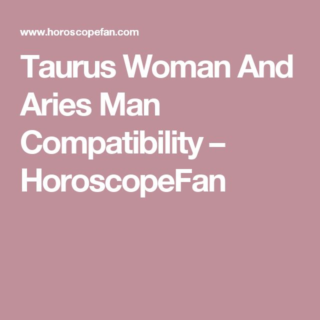Taurus dating taurus woman