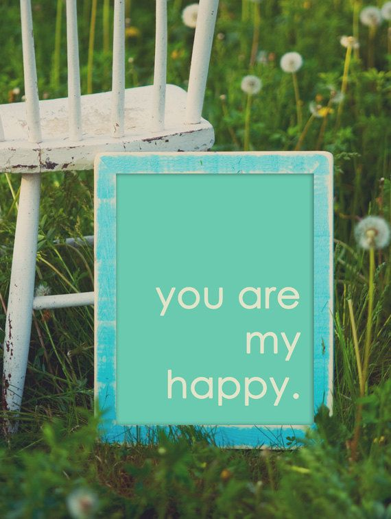 You Are My Happy: Wall Art, Signs, Idea, I Love You, Quotes, My Boys, Kids, Families, Choo Happy