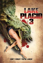 Lake Placid 3 Full Movie Download Hd. Killer crocodiles and their offspring terrorize residents of a small community.