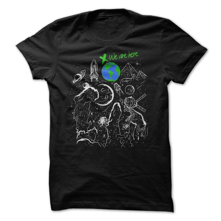 Earth Day - We Are Here T Shirt, Hoodie, Sweatshirt