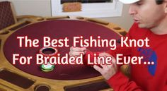 best fishing knot for braided line
