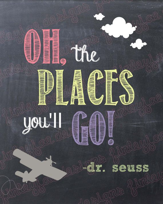 Dr. Seuss Chalkboard Printable: Oh, the Places You'll Go (gray plane).