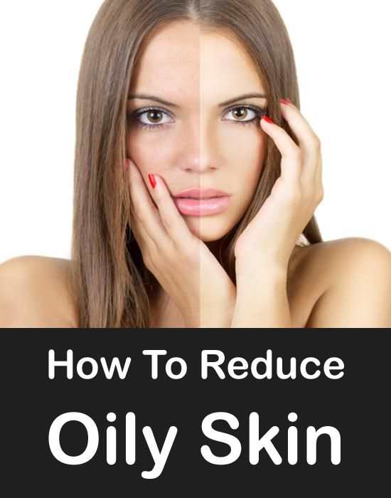how to get rid of oily skin face