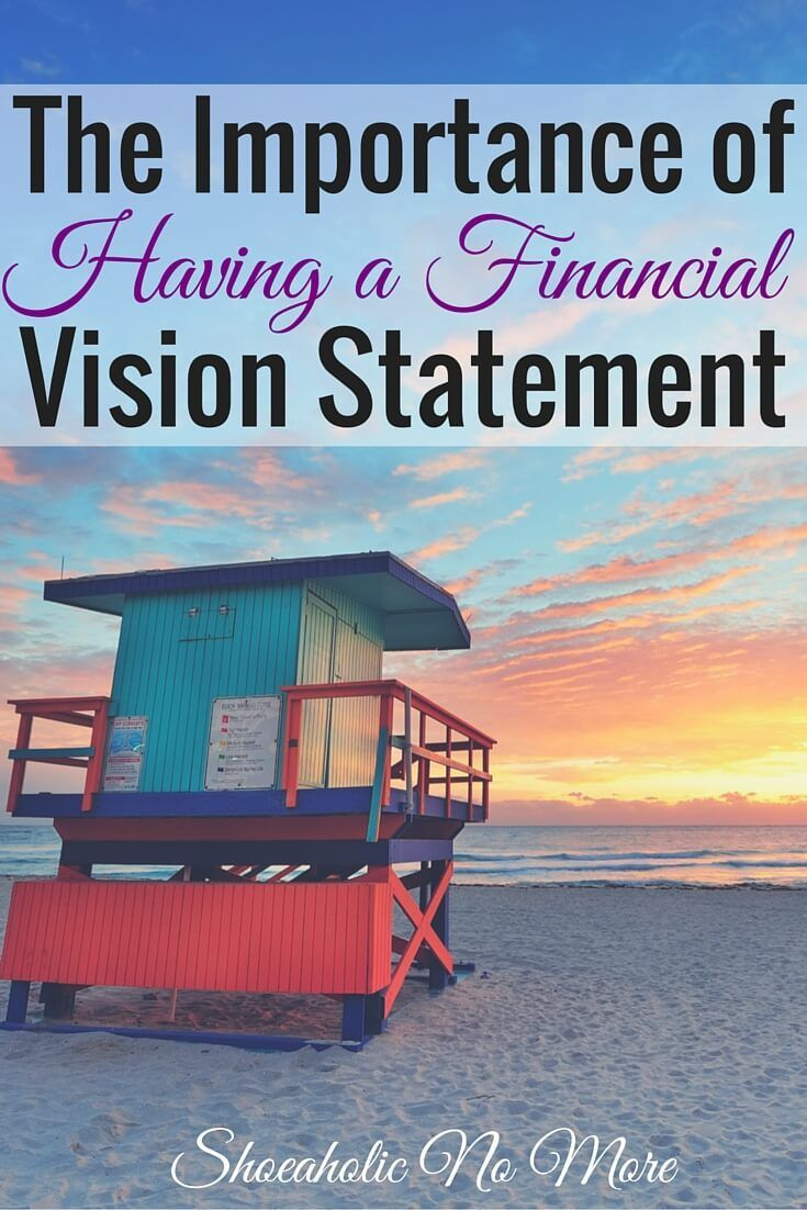 If you don't know how to get there, you'll never get to where you want to be. Need some financial planning help? Why a financial vision statement can help! http://shoeaholicnomore.com/the-importance-of-a-financial-vision-statement/