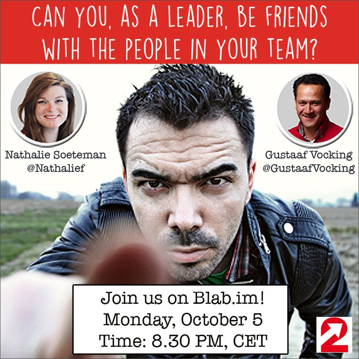 LIVE WEBINAR ON BLAB.IM. Can you, as a leader, be friends with the people in your team? This question was asked us recently. In fact, there is a whole lot to say about this topic. It inspired us so much, that we decided to organize a webinar about it. We will share our knowledge and experience, and invite you to do the same. You are very welcome to join us! Click on the picture to read more and register.