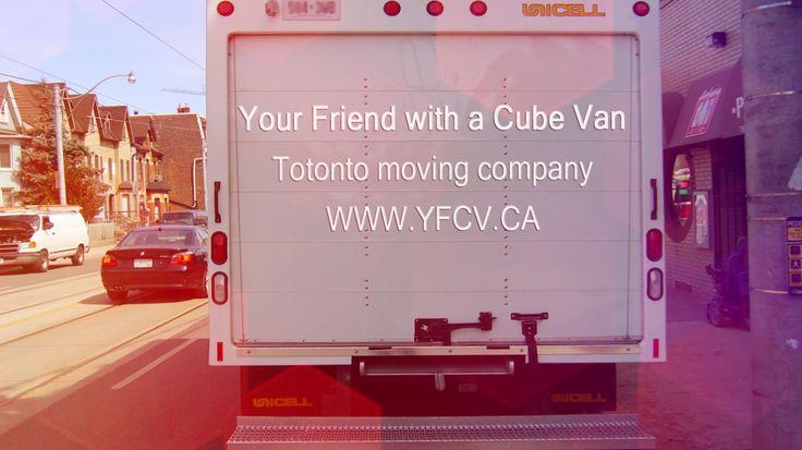 Your Friend with A Cube Van! 416-960-2048 #Toronto #Movers #Moving #YFCV www.yfcv.ca/?utm_content=buffercbfd7&utm_medium=social&utm_source=pinterest.com&utm_campaign=buffer