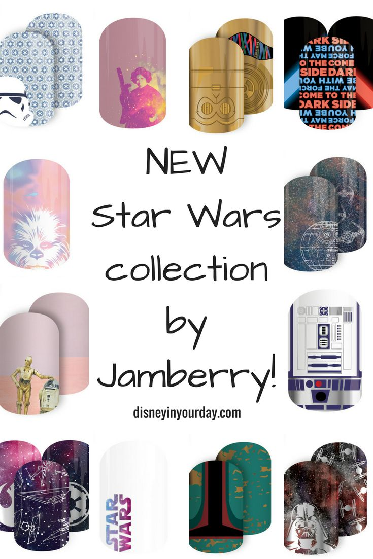 Star Wars collection by Jamberry - Disney in your Day