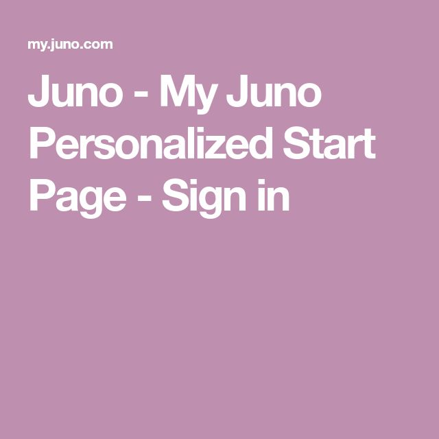 juno personalized start page sign in
