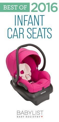 Need some advice to help you pick out the best car seat? Here are the best infant car seats of 2016 - based on our own research + input from thousands of parents. There's no one must-have car seat for your baby. Every family is different. Use this guide to help you figure out the first car seat that's best for your family's needs and priorities.
