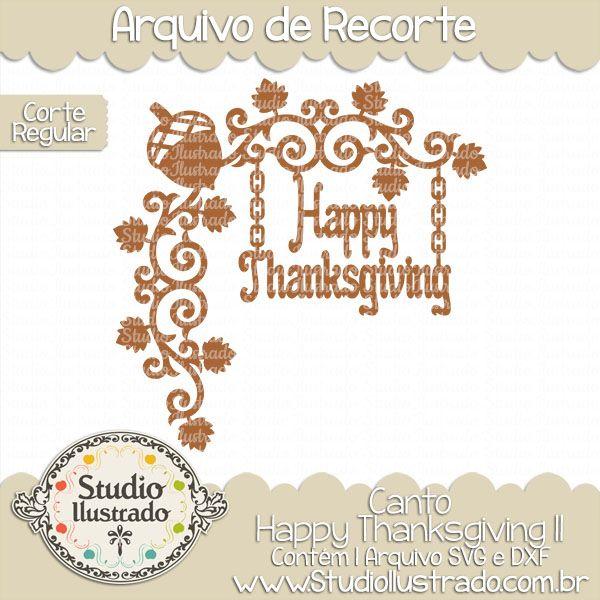 Happy Thanksgiving Corner II, Canto Happy Thanksgiving II, Dia de Ação de Graças, Jantar, Comida, Frutas, Legumes, Milho, Avelã, Trigo, Farinha, Colheita, Plantação, Peru, Abóbora, Fazenda, Flourish, Flourishes, Arabescos, Swirls, Day of Thanksgiving, Dinner, Food, Fruit, Vegetables, Corn, Hazelnut, Wheat, Flour, Harvesting, Planting, Plenty, Turkey, Pumpkin, Farm, Scrolls, Smash, Corte Regular, Regular Cut, Silhouette, Arquivo de Recorte, DXF, SVG, PNG