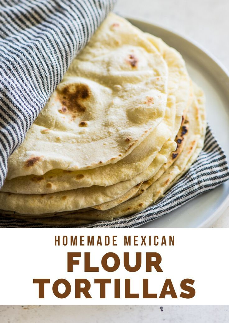 Easy Flour Tortillas Made With Only 5 Ingredients Isabel Eats Recipe Food Homemade Mexican Flour Tortillas Recipes
