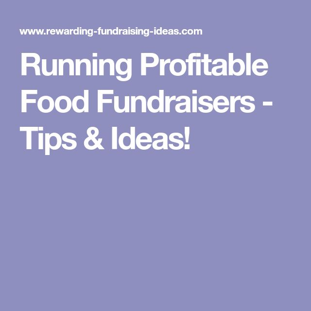 Running Profitable Food Fundraisers - Tips & Ideas!
