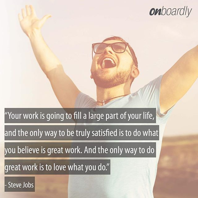Love what you do!  #motivate #motivationmonday #stevejobs #quotes