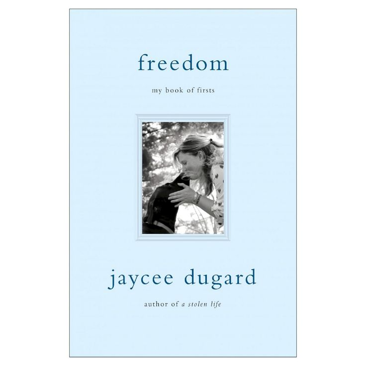 Freedom: My Book of Firsts (Hardcover) by Jaycee Dugard