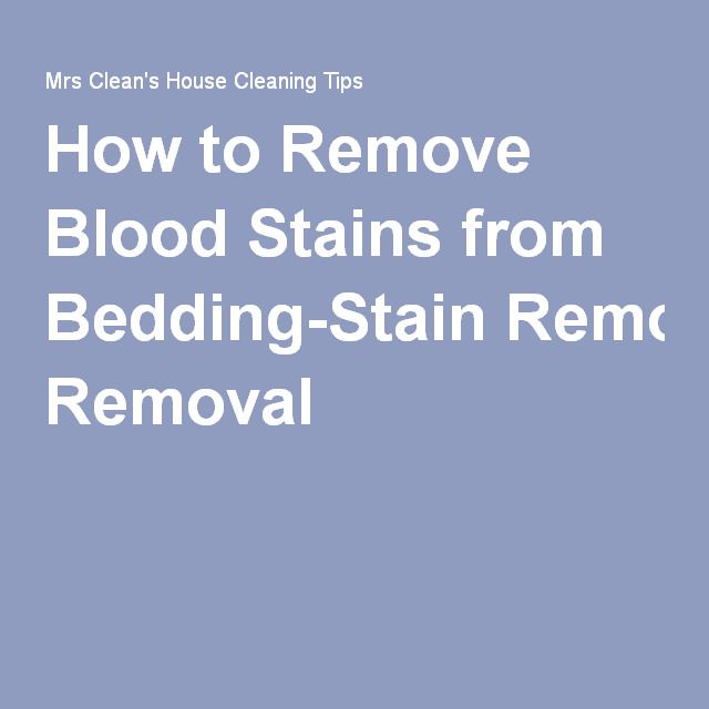 How to Remove Blood Stains from Bedding-Stain Removal