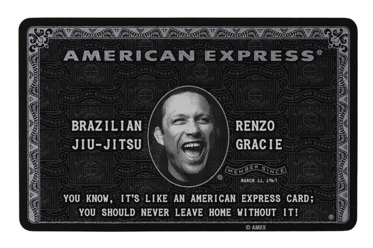 "Some words of wisdom by Renzo Gracie. Click to enlarge. ""You know, it's like an American Express card; you should never leave home without it! "" - Renzo Gracie."