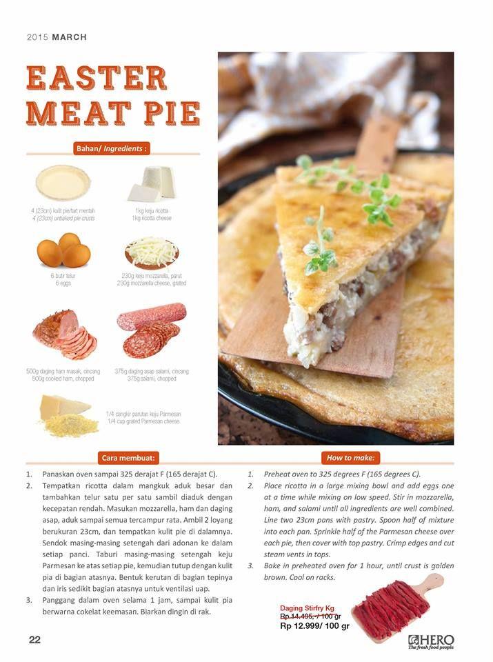 Siapkan datangnya hari Paskah dengan sajian spesial #EasterRecipe yaitu 'Easter Meat Pie'. Dengan rasanya yang nikmat, Resep yang satu ini harus Fresh People coba  Dapatkan beragam resep mudah dan lezat lainnya di Mailer Hero Supermarket edisi bulan Maret 2015