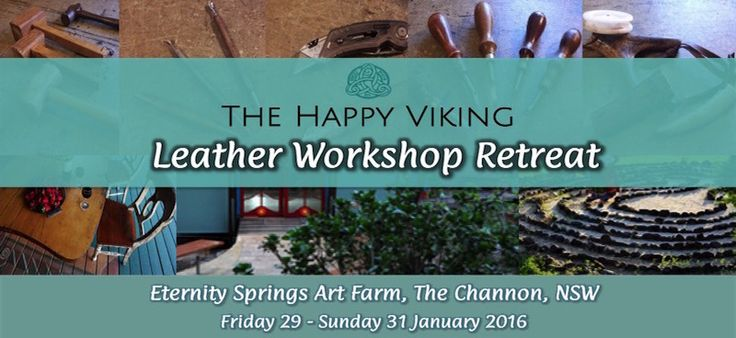 Nuture your soul - a weekend of creativity and relaxation; leather workshop and secluded retreat.