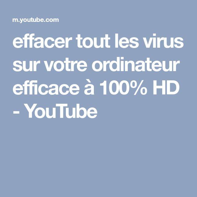effacer tout les virus sur votre ordinateur efficace à 100% HD - YouTube