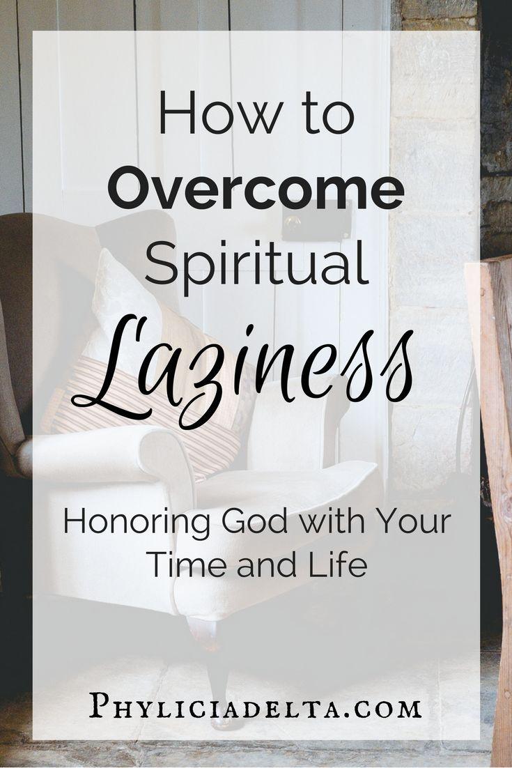 All Laziness is Spiritual Laziness