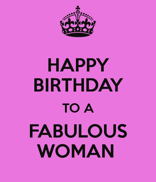 HAPPY BIRTHDAY TO A FABULOUS WOMAN - KEEP CALM AND CARRY ON Image Generator