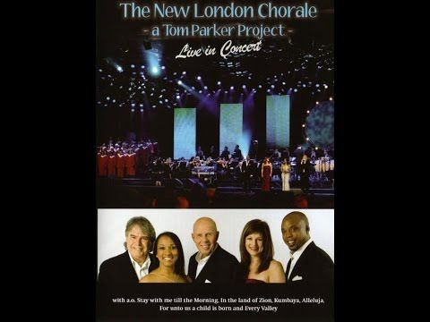 The New London Chorale live in Concert Featuring Tom Parker - YouTube