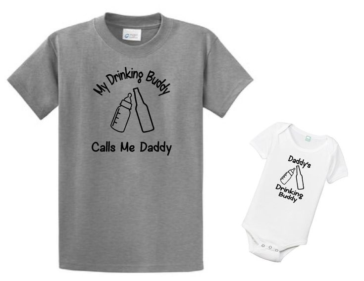 My Drinking Buddy Calls Me Daddy-Daddy's Drinking buddy Tshirt and bodysuit set, Gift for Dad, Shirt for Dad, Valentines day gift for dad