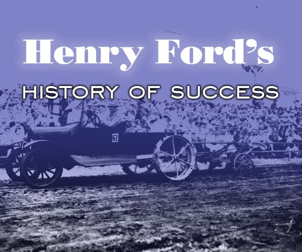 Henry Ford's Motor Company history of success