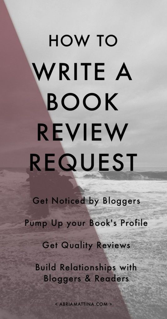 How to Write a Book Review Request to Bloggers, a guide for authors, self-publishers, and content creators looking to pump up their book.