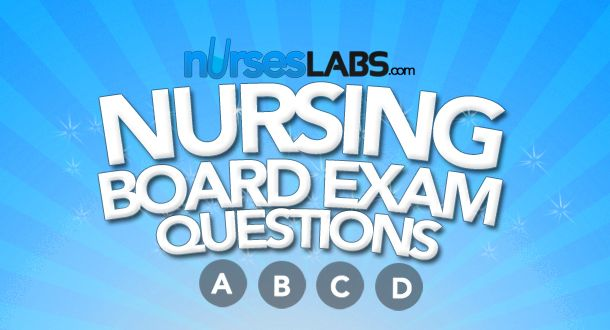 Nursing Board Exam Questions