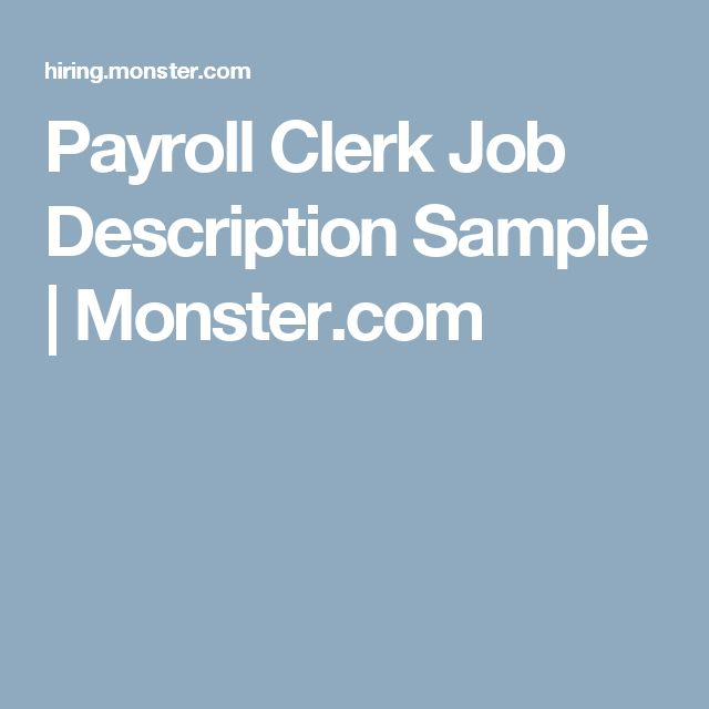 Payroll Clerk Job Description Sample  Job Description And Monsters