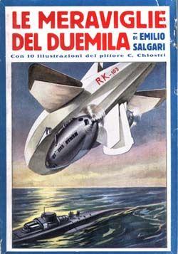 Emilio Salgari, Le meraviglie del 2000