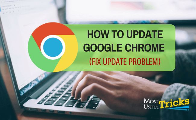 Read This to Learn How to Properly UpdateGoogle Chrome (Step By Step Guide) and How to Fix Chrome Update Problems. This is a Useful Chrome Tutorial.