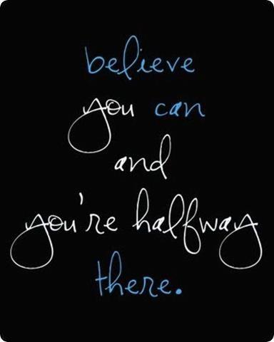blijf geloven in jezelf!
