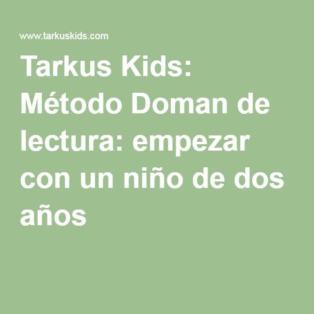Tarkus Kids: Método Doman de lectura: empezar con un niño de dos años