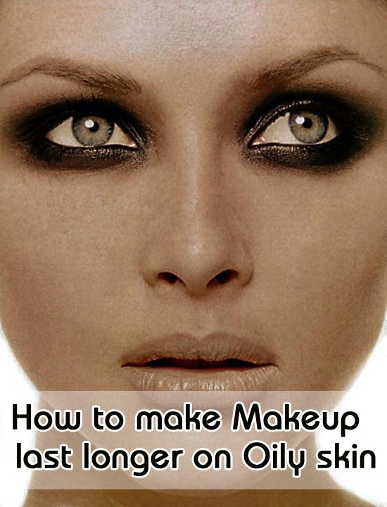 Long Lasting Makeup Tips for Oily Skin: Today will explain the right ways of tackling makeup problems for oily skin.