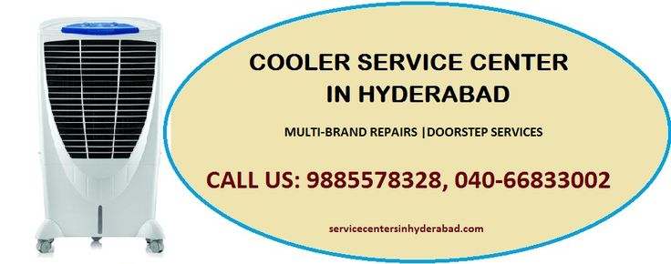 Cooler Service Center in Hyderabad Contact No.+91-9885578328, 040-24547649. Servicecentersinhyderabad provides Reliable Doorstep Repair Services, 100% Customer Satisfaction and Quality Services.