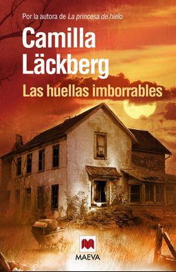 """Great Camilla Lackberg """"Las huellas imborrables"""""""