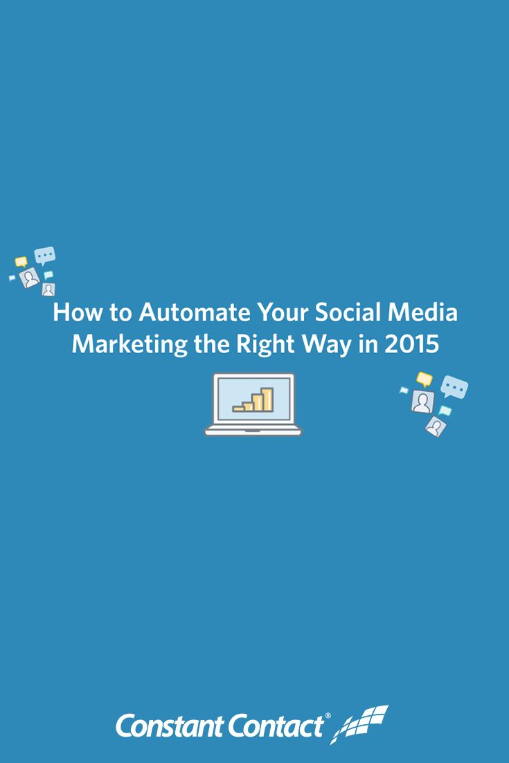 How to Automate Your Social Media Marketing the Right Way in 2015 136252a404ffe238139b7de2eebc6f4f